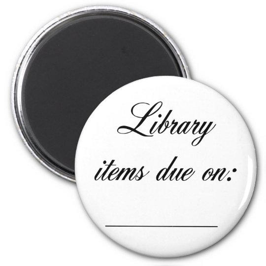 Library Due Date Reminder Magnet