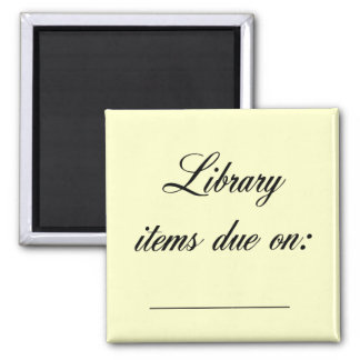 Library Due Date Reminder Square Magnet