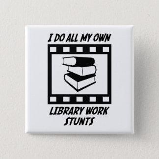 Library Work Stunts 15 Cm Square Badge