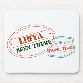 Libya Been There Done That Mouse Pad