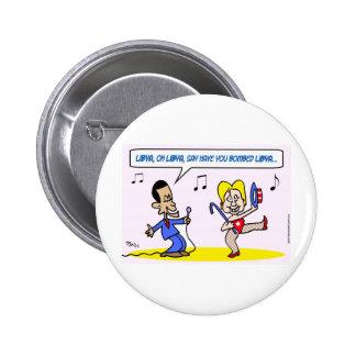 libya bombed obama hillary clinton 6 cm round badge