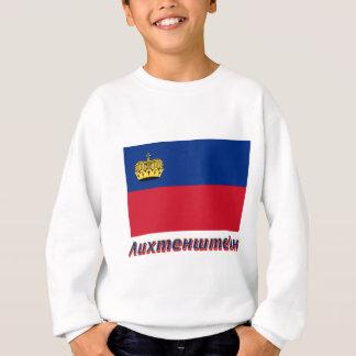 Liechtenstein Flag with name in Russian Sweatshirt