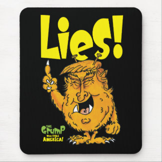 Lies from president Trump Mouse Pad