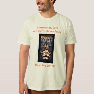 Lies More Dependable T-Shirt