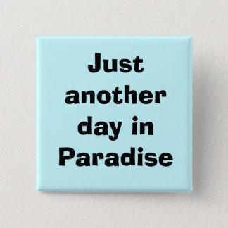 life 15 cm square badge