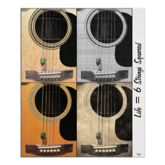 Life = 6 Strings Squared 20 x 24 Poster