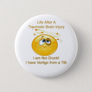 Life After TBI -- Dizzy 6 Cm Round Badge