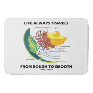 Life Always Travels From Rough To Smooth Cell Bio Bath Mats