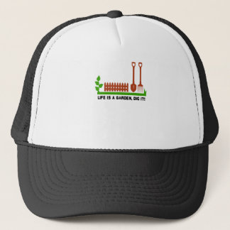 Life and Garden dig it Trucker Hat