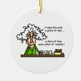 Life and Tequila Humor Ceramic Ornament