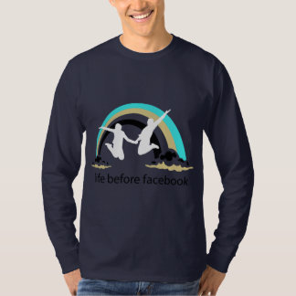 Life Before Facebook T-Shirt