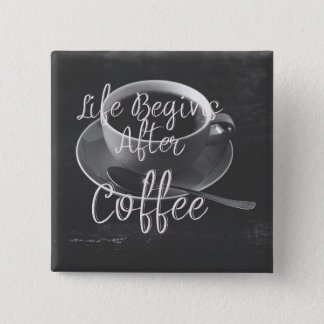Life Begins After Coffee 15 Cm Square Badge