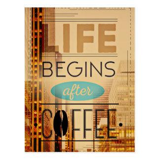 Life Begins After Coffee Caffeine Addict Postcard