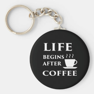 Life Begins After Coffee Key Ring