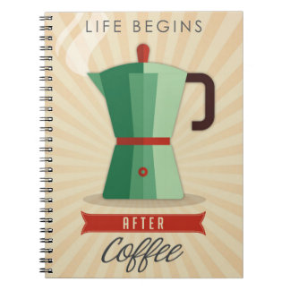 Life Begins After Coffee Notebooks