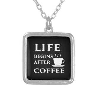 Life Begins After Coffee Silver Plated Necklace