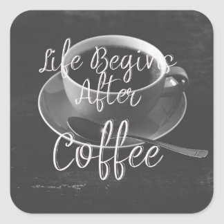 Life Begins After Coffee Square Sticker