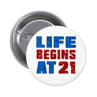 Life Begins At 21 6 Cm Round Badge