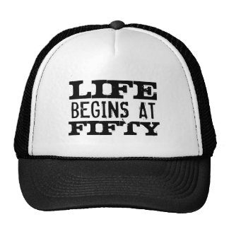 Life begins at 50 funny 50th Birthday trucker hat