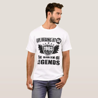 LIFE BEGINS AT 54 THE BIRTH OF LEGENDS 1963 T-Shirt