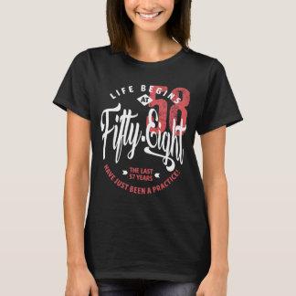 Life Begins at 58 | 58th Birthday T-Shirt