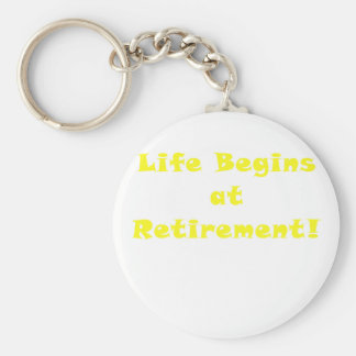 Life Begins at Retirement Basic Round Button Key Ring