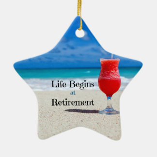 Life Begins at Retirement, frosty drink on beach Ceramic Ornament