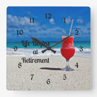 Life Begins at Retirement, frosty drink on beach Square Wall Clock