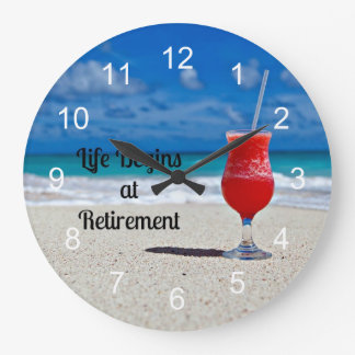 Life Begins at Retirement, frosty drink on beach Wallclocks