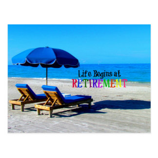Life Begins at Retirement, relaxing at the beach Postcard
