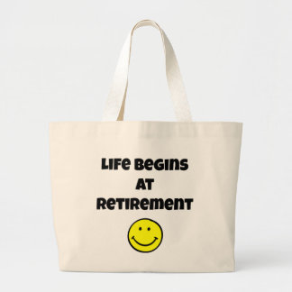 Life Begins at Retirement - Smiley Large Tote Bag