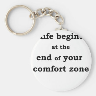 life begins at the end of your comfort zone key ring