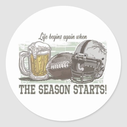 Life Begins when Football Season Starts Stickers