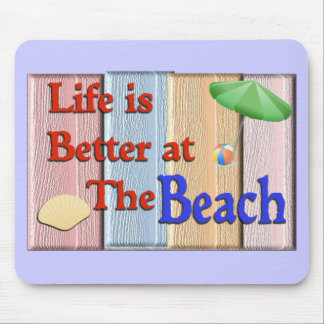 Life better at beach-mousepad mouse pad