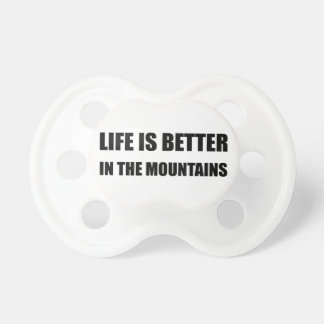 Life Better Mountains Pacifiers