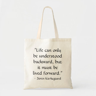 Life can only be understood backward... budget tote bag