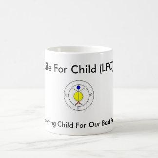Life For Child Coffee Mug