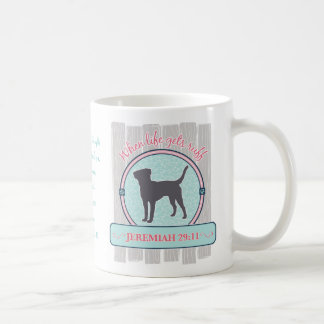 Life Gets Ruff, Jeremiah 29:11 with Labrador Coffee Mug