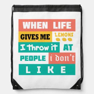 Life gives you lemons drawstring bag
