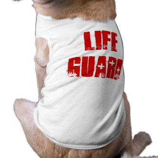 Life Guard - Dog Shirt