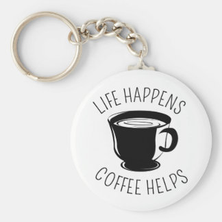 Life Happens, Coffee Helps Graphic Keychain