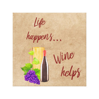 Life Happens Wine Helps Typography Wine Lovers Canvas Print