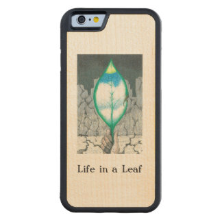 Life in a Leaf Maple iPhone 6 Bumper