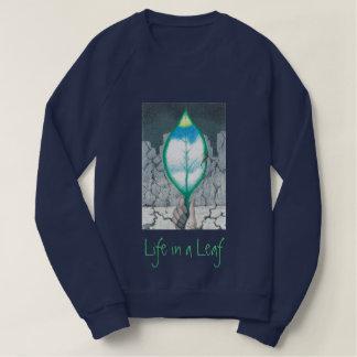 Life in a Leaf Sweatshirt