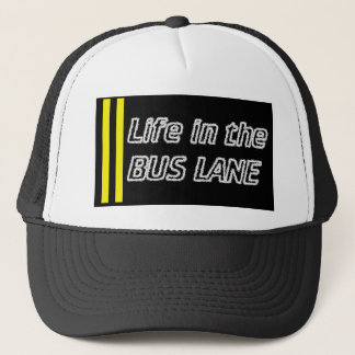 Life in the bus lane trucker hat