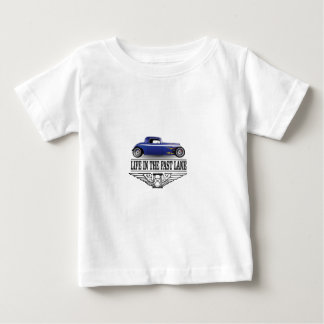 life in the fast lane baby T-Shirt