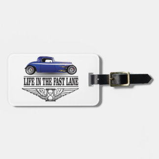 life in the fast lane bag tag