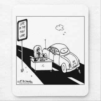 Life in the Fast Lane Mouse Pads