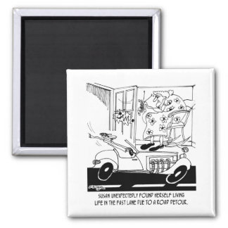 Life In The Fast Lane Square Magnet