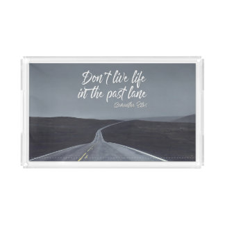 Life In The Past Lane by Samantha Ellis Acrylic Tray